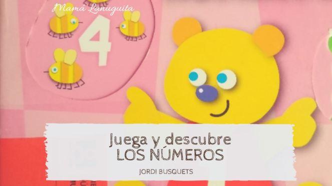 juega y descubre los numeros jordi busquets susaeta libros un año lectura niños libro interactivo