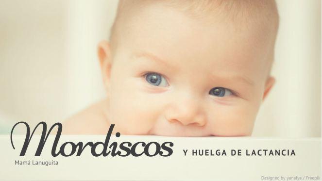 mordiscos huelga lactancia denticion lactancia materna breastfeeding