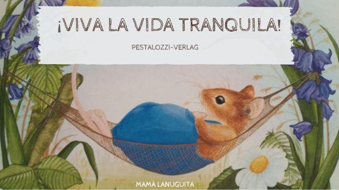 viva la vida tranquila pestalozzi verlag lectura libro infantil 0 a 4 años cartone