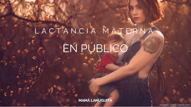 lactancia materna en público banner mamá lanuguita
